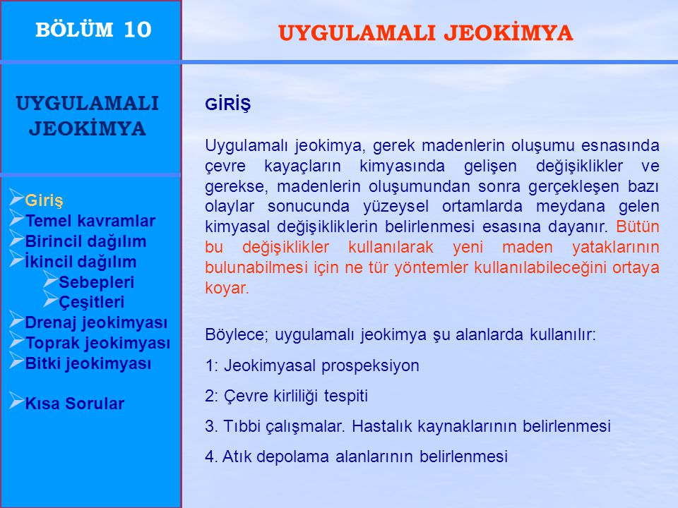UYGULAMALI JEOKİMYA BÖLÜM 10 UYGULAMALI JEOKİMYA GİRİŞ