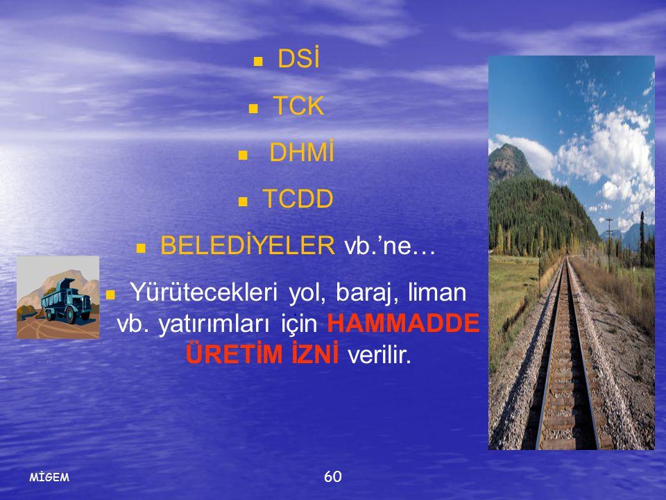 DSİ TCK DHMİ TCDD BELEDİYELER vb.'ne…