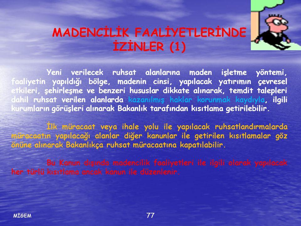 MADENCİLİK FAALİYETLERİNDE