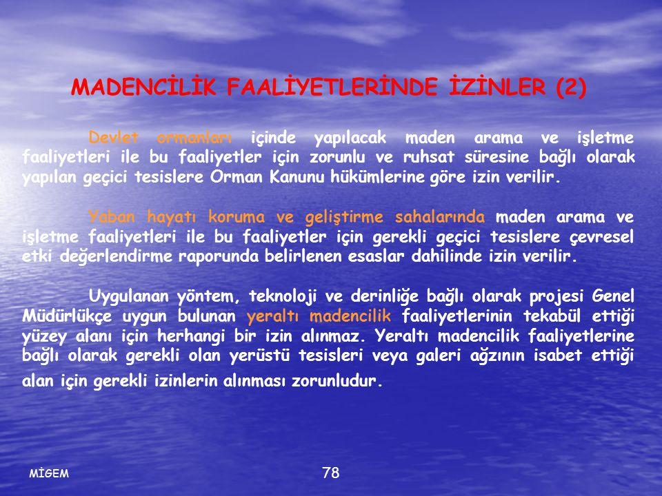 MADENCİLİK FAALİYETLERİNDE İZİNLER (2)