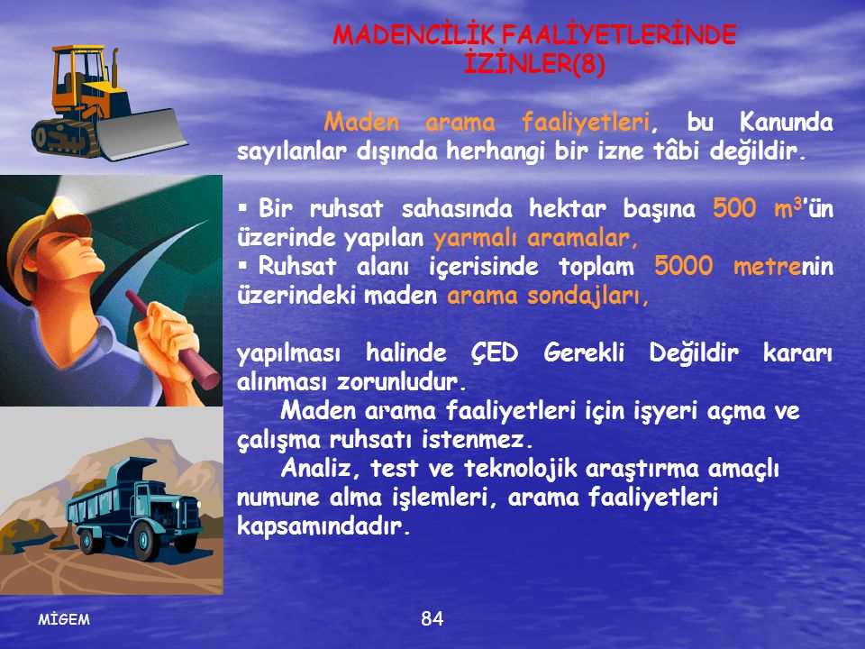 MADENCİLİK FAALİYETLERİNDE İZİNLER(8)