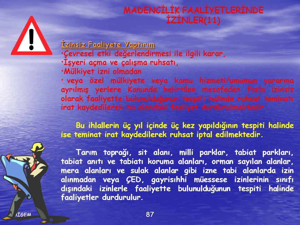 MADENCİLİK FAALİYETLERİNDE İZİNLER(11)