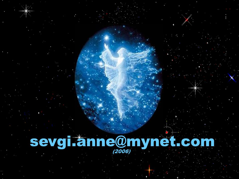 sevgi.anne@mynet.com (2006)