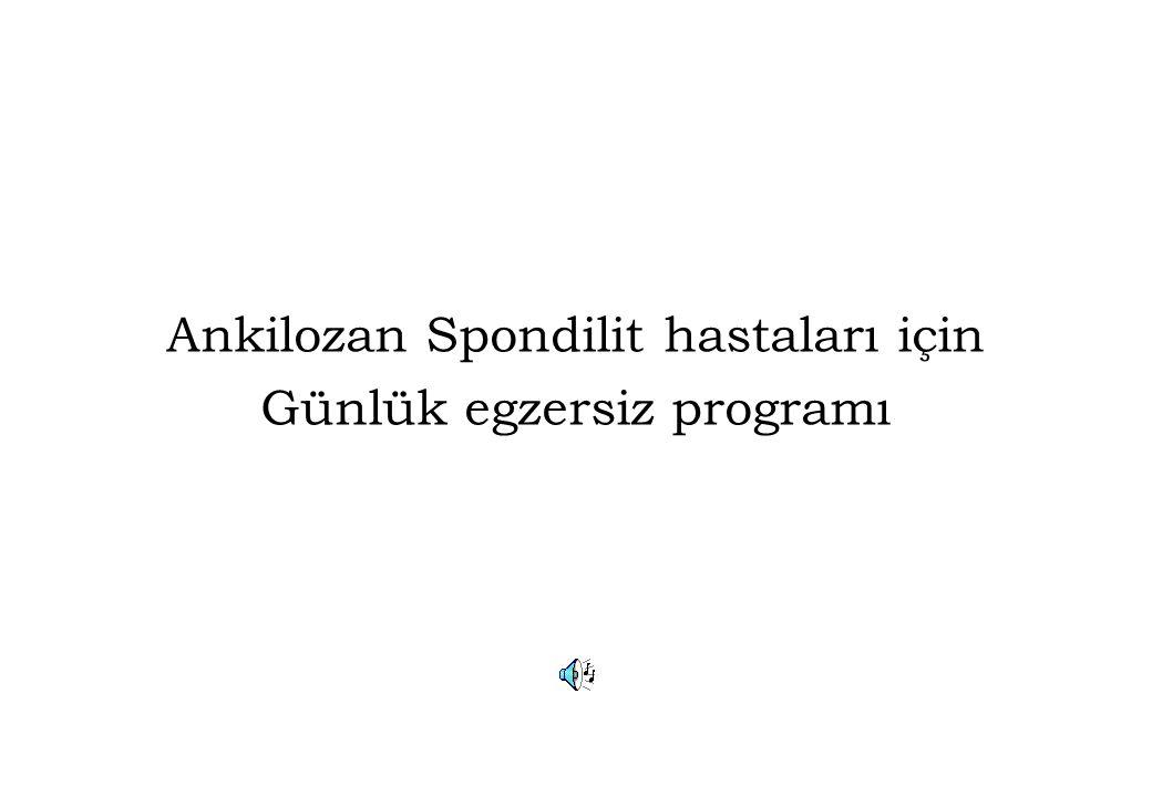 Ankilozan Spondilit hastaları için Günlük egzersiz programı