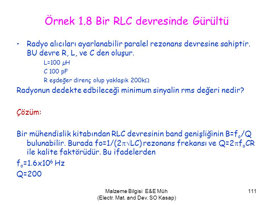 Örnek 1.8 Bir RLC devresinde Gürültü