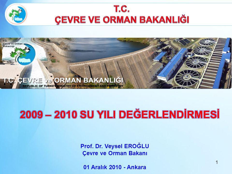 ÇEVRE VE ORMAN BAKANLIĞI 2009 – 2010 SU YILI DEĞERLENDİRMESİ