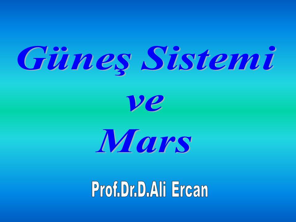 Güneş Sistemi ve Mars Prof.Dr.D.Ali Ercan