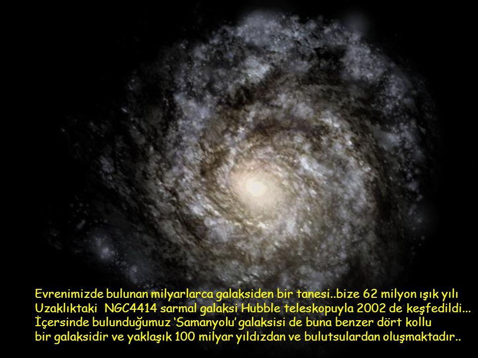 Evrenimizde bulunan milyarlarca galaksiden bir tanesi