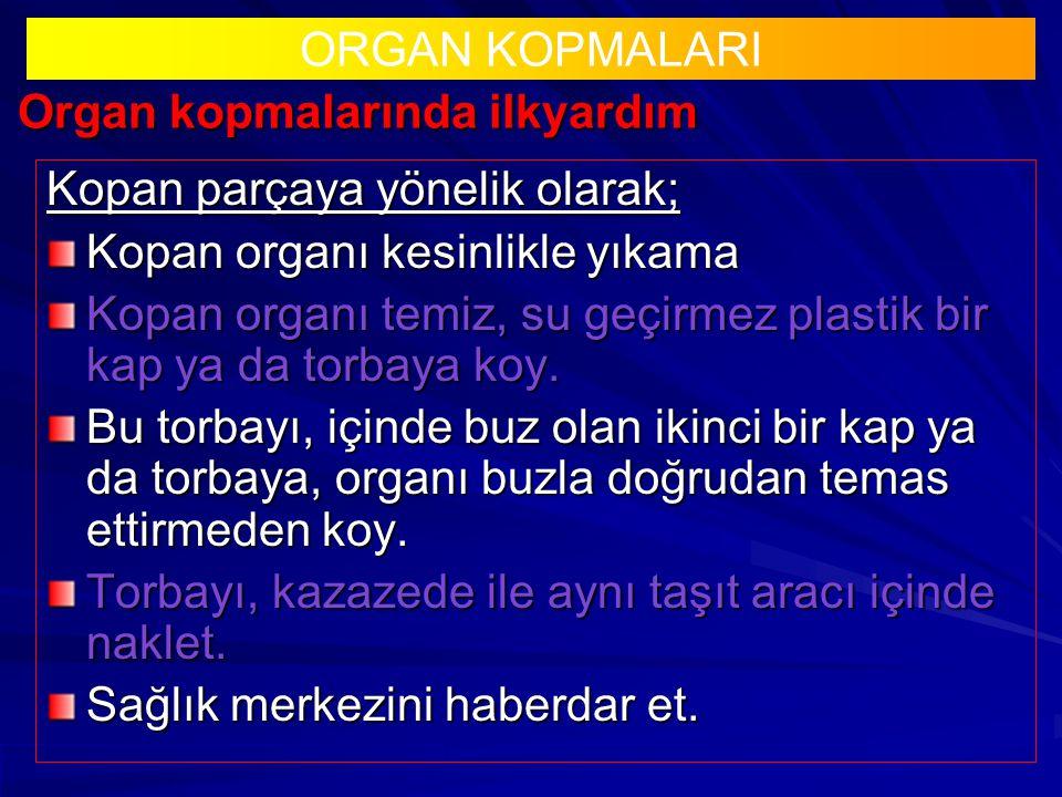 Organ kopmalarında ilkyardım