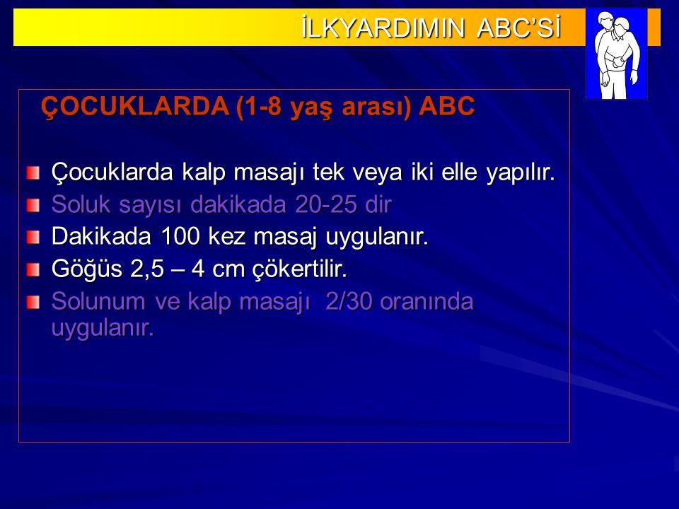 ÇOCUKLARDA (1-8 yaş arası) ABC