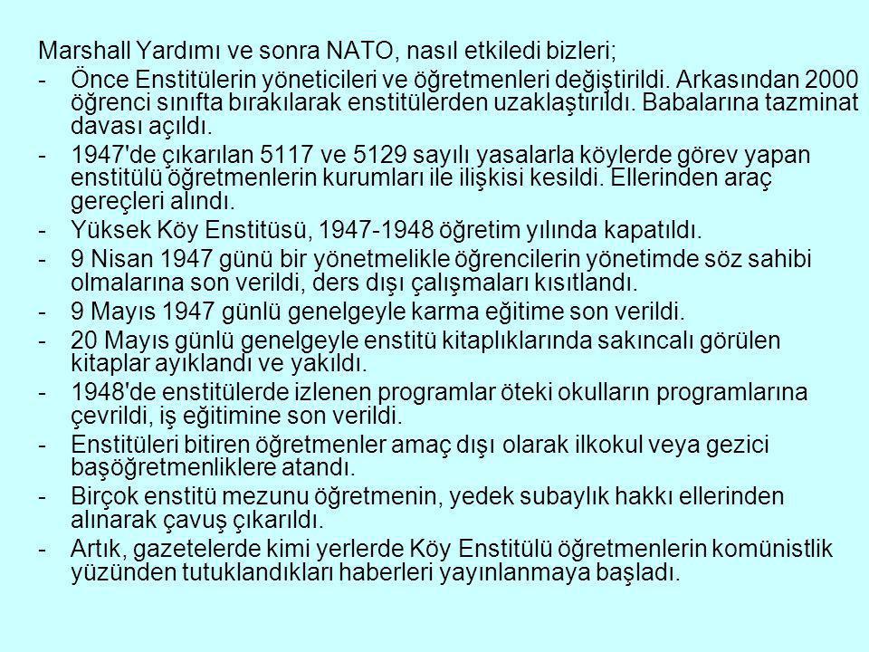 Marshall Yardımı ve sonra NATO, nasıl etkiledi bizleri;