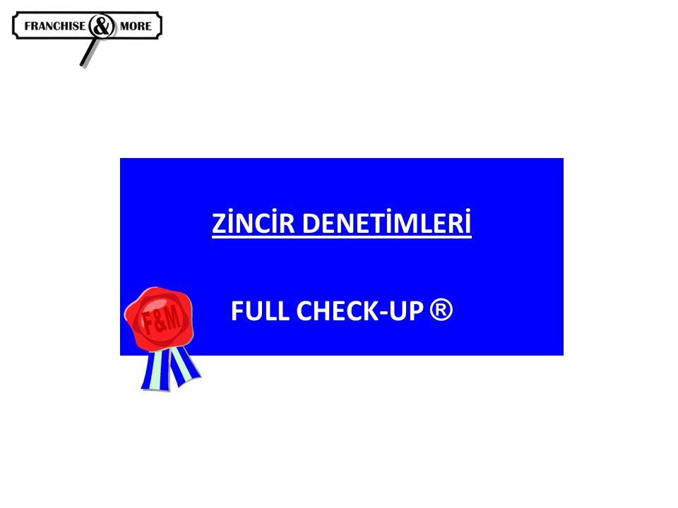 ZİNCİR DENETİMLERİ FULL CHECK-UP ®