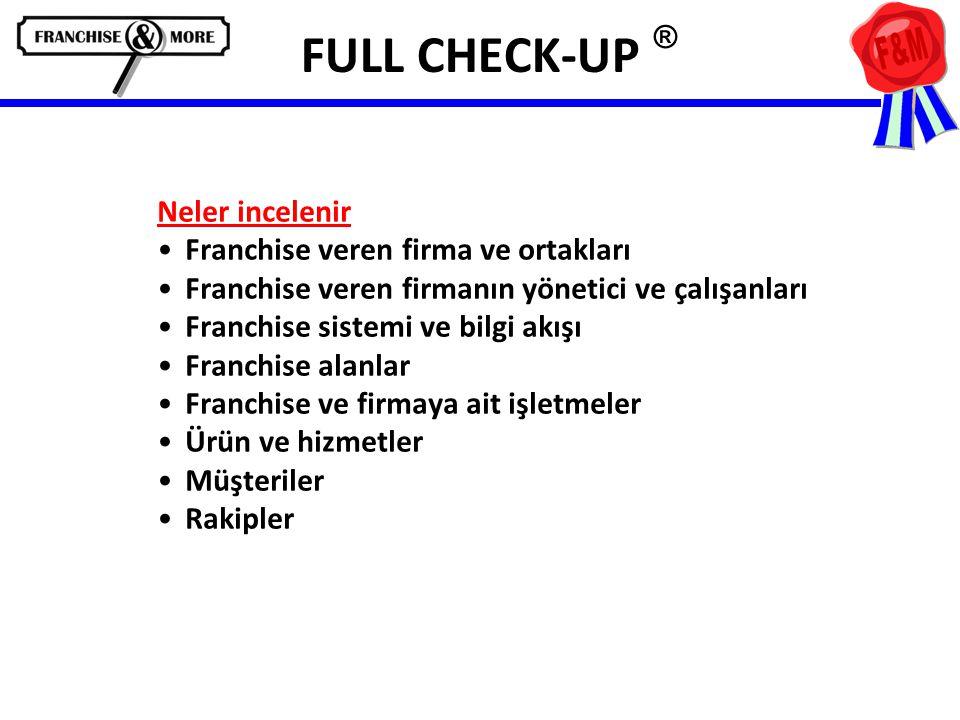 FULL CHECK-UP ® Neler incelenir Franchise veren firma ve ortakları
