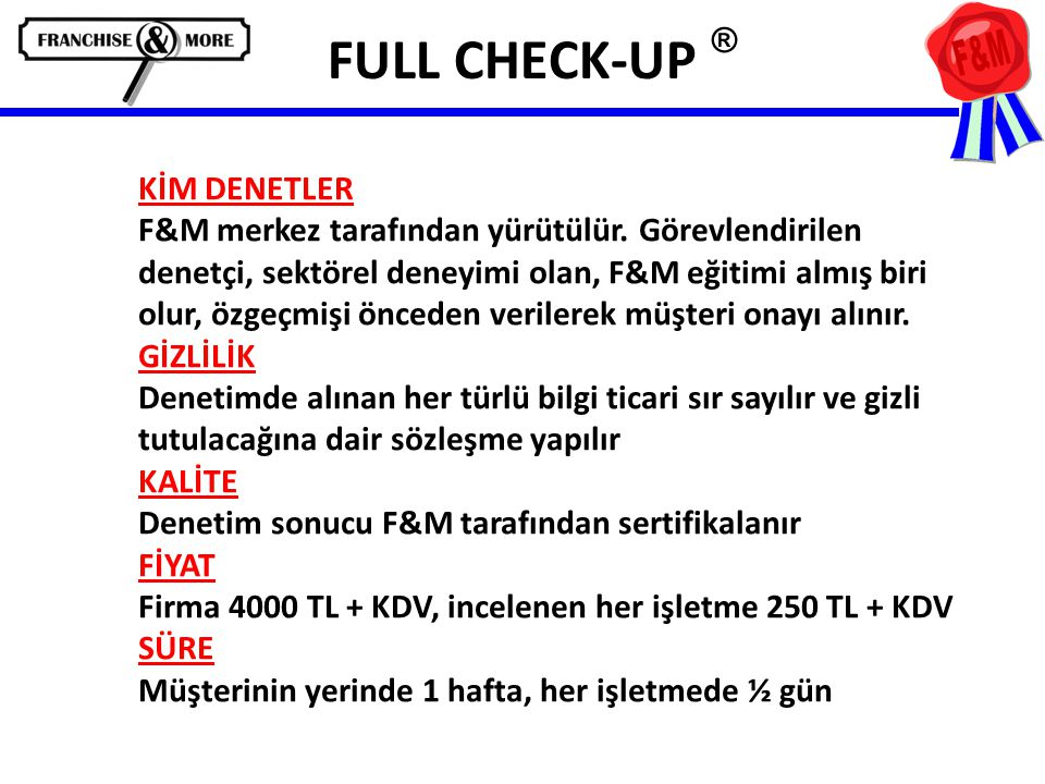 FULL CHECK-UP ®