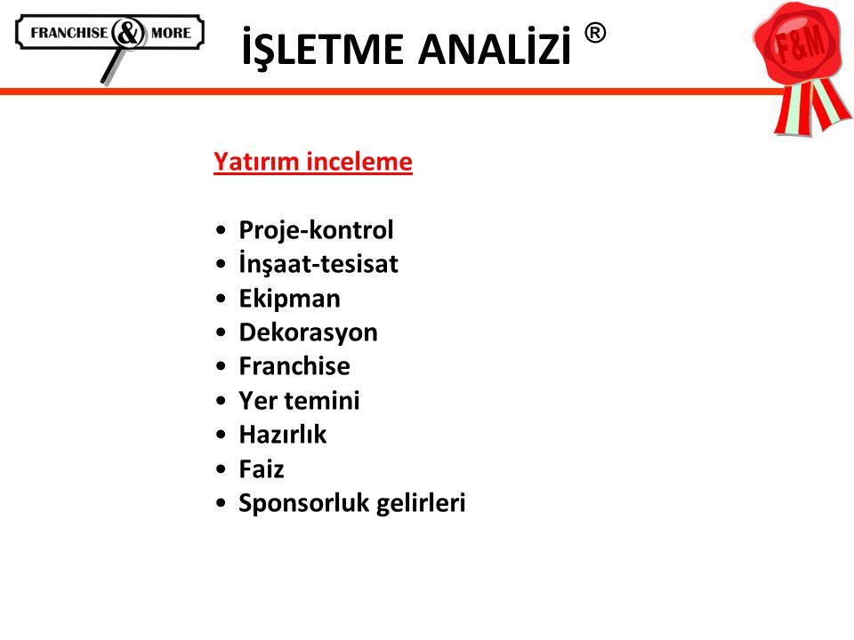İŞLETME ANALİZİ ® Yatırım inceleme Proje-kontrol İnşaat-tesisat