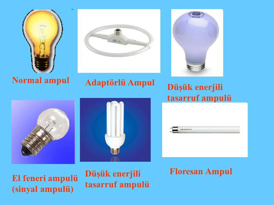 Normal ampul Adaptörlü Ampul. Düşük enerjili. tasarruf ampulü. Floresan Ampul. Düşük enerjili. tasarruf ampulü.