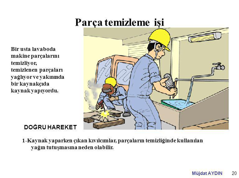 Parça temizleme işi Bir usta lavaboda makine parçalarını temizliyor, temizlenen parçaları yağlıyor ve yakınında bir kaynakçıda kaynak yapıyordu.
