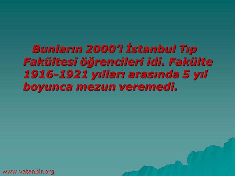 Bunların 2000'i İstanbul Tıp Fakültesi öğrencileri idi