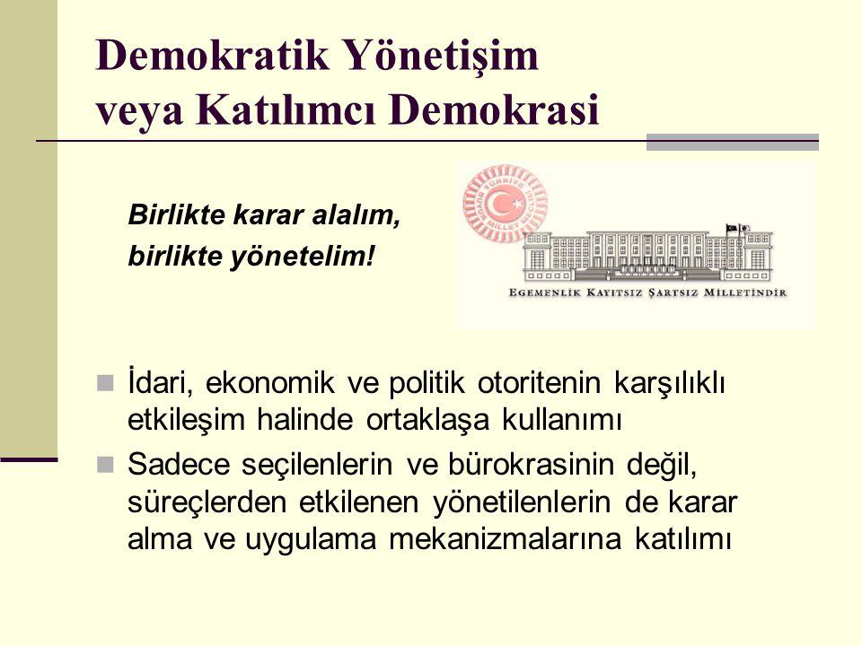 Demokratik Yönetişim veya Katılımcı Demokrasi