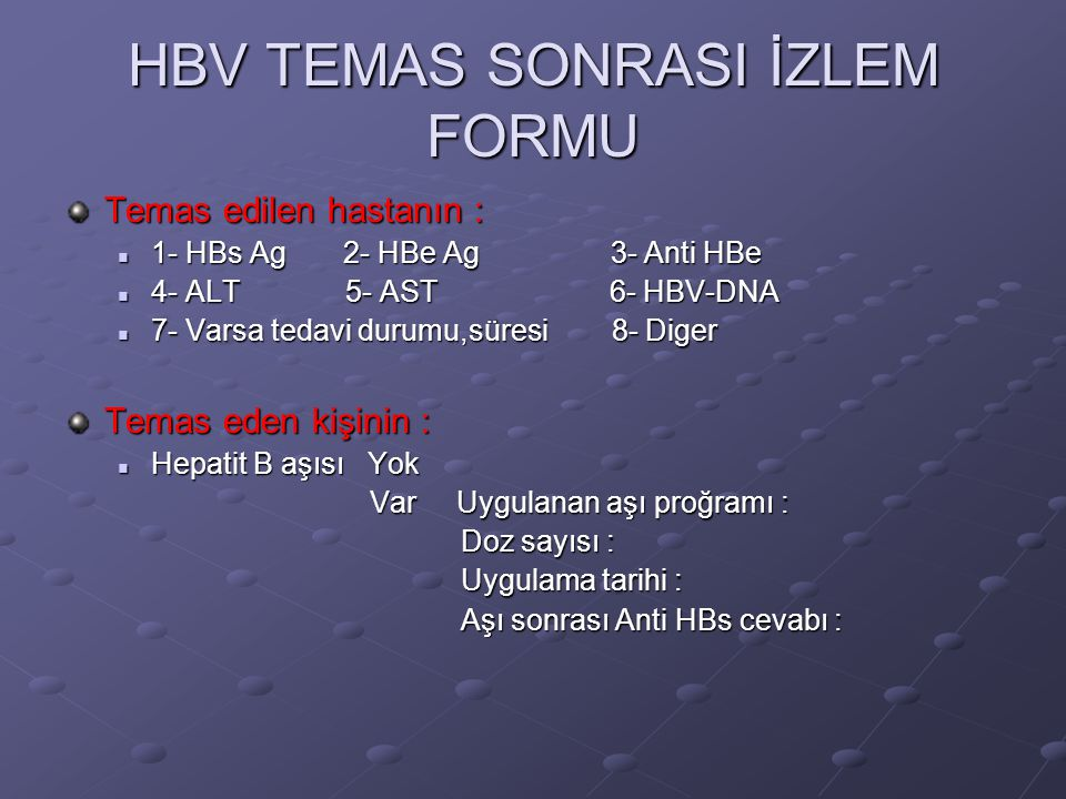 HBV TEMAS SONRASI İZLEM FORMU