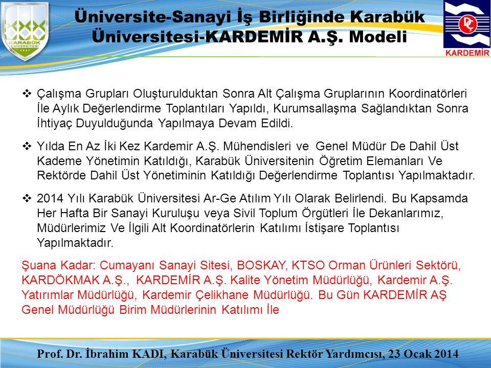 Üniversite-Sanayi İş Birliğinde Karabük Üniversitesi-KARDEMİR A. Ş