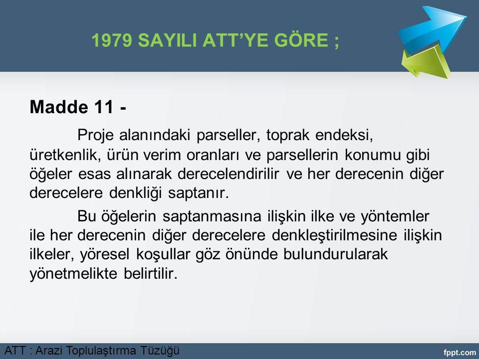 1979 SAYILI ATT'YE GÖRE ; Madde 11 -