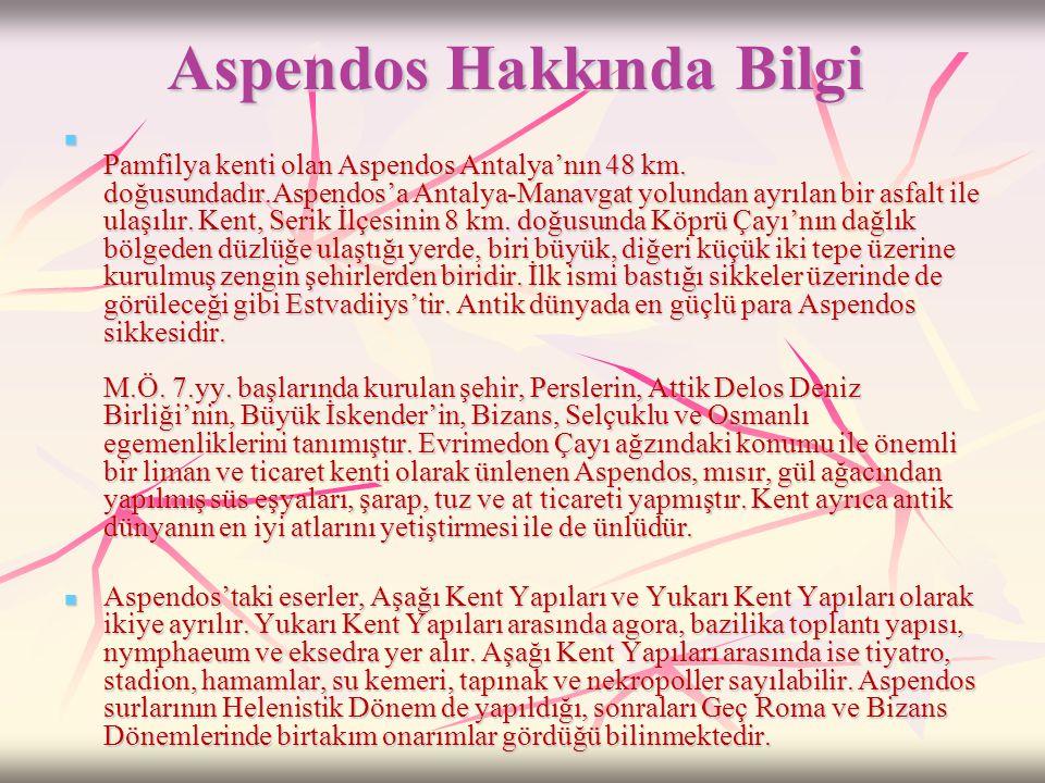Aspendos Hakkında Bilgi