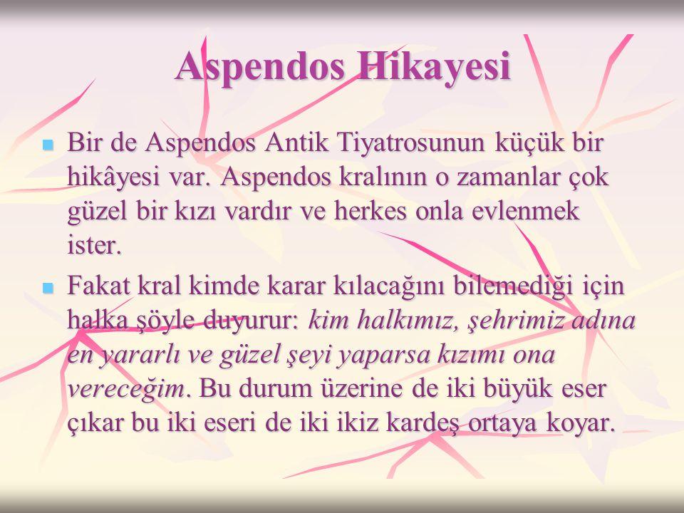 Aspendos Hikayesi