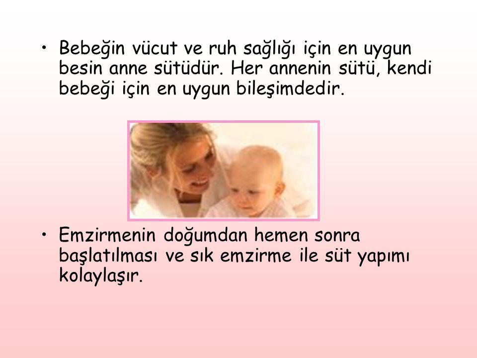 Bebeğin vücut ve ruh sağlığı için en uygun besin anne sütüdür