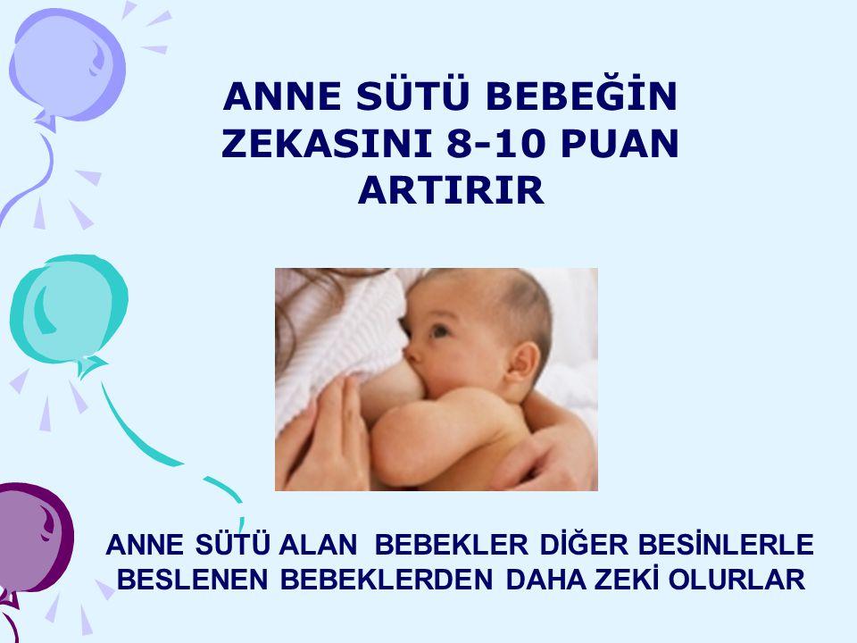 ANNE SÜTÜ BEBEĞİN ZEKASINI 8-10 PUAN ARTIRIR