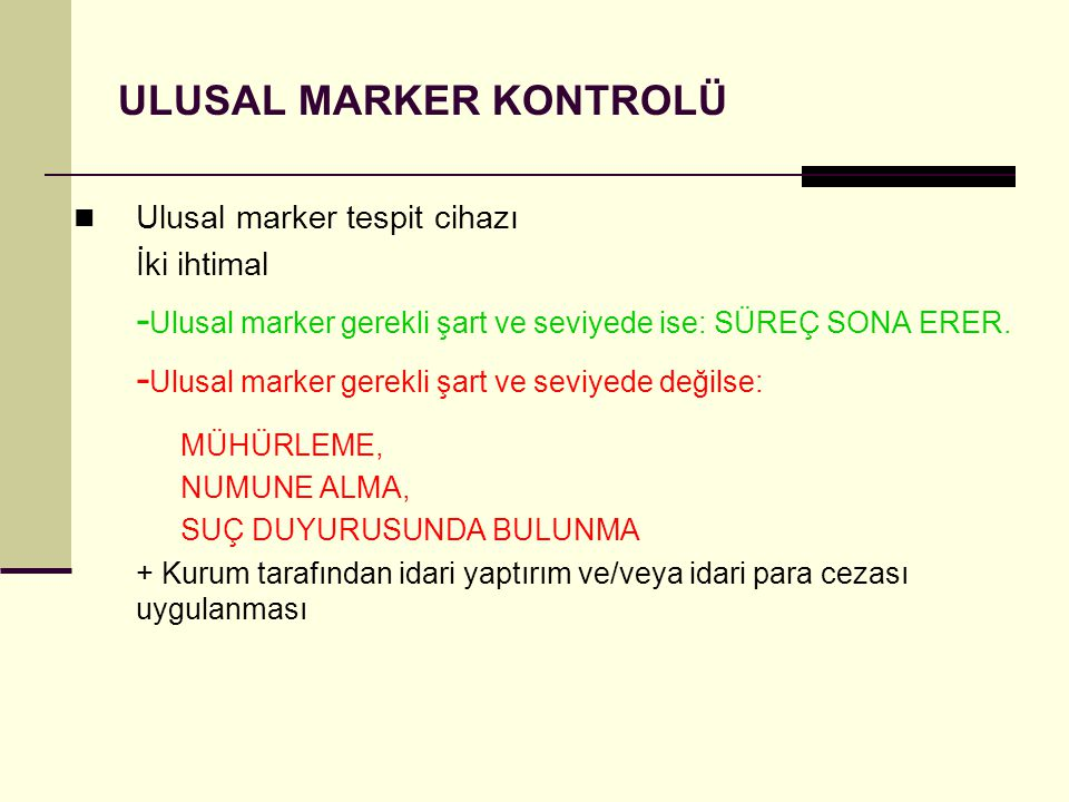 ULUSAL MARKER KONTROLÜ