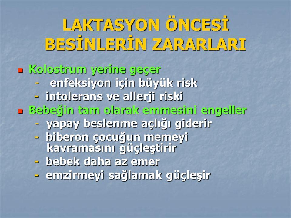 LAKTASYON ÖNCESİ BESİNLERİN ZARARLARI