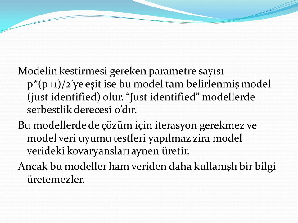 Modelin kestirmesi gereken parametre sayısı p