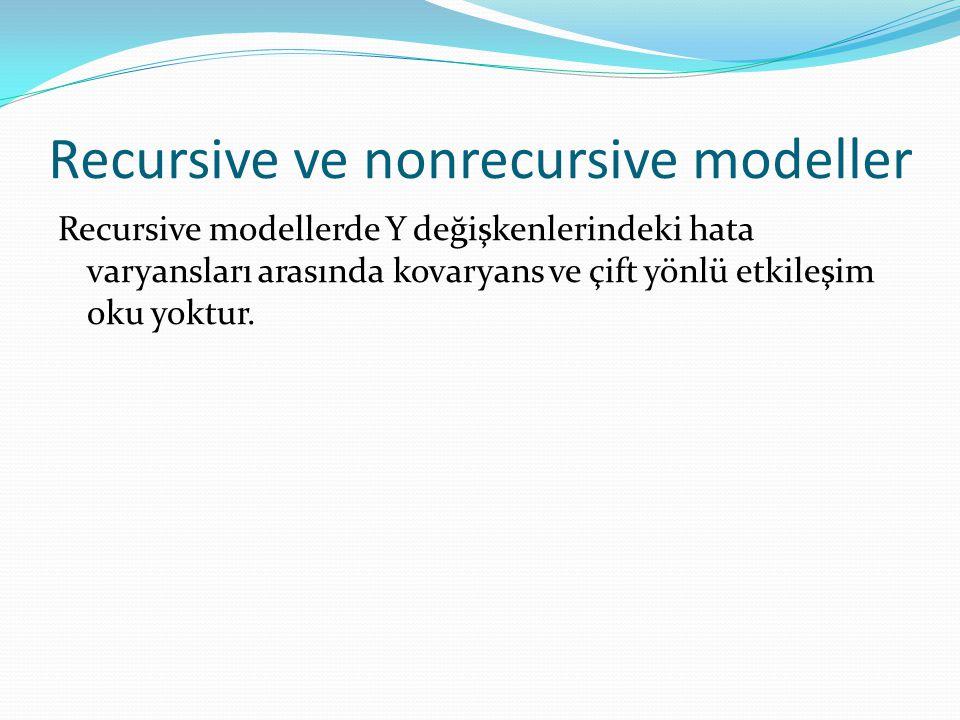 Recursive ve nonrecursive modeller