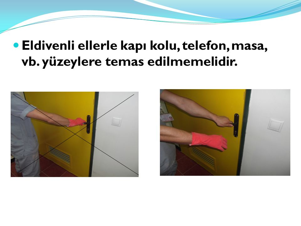 Eldivenli ellerle kapı kolu, telefon, masa, vb