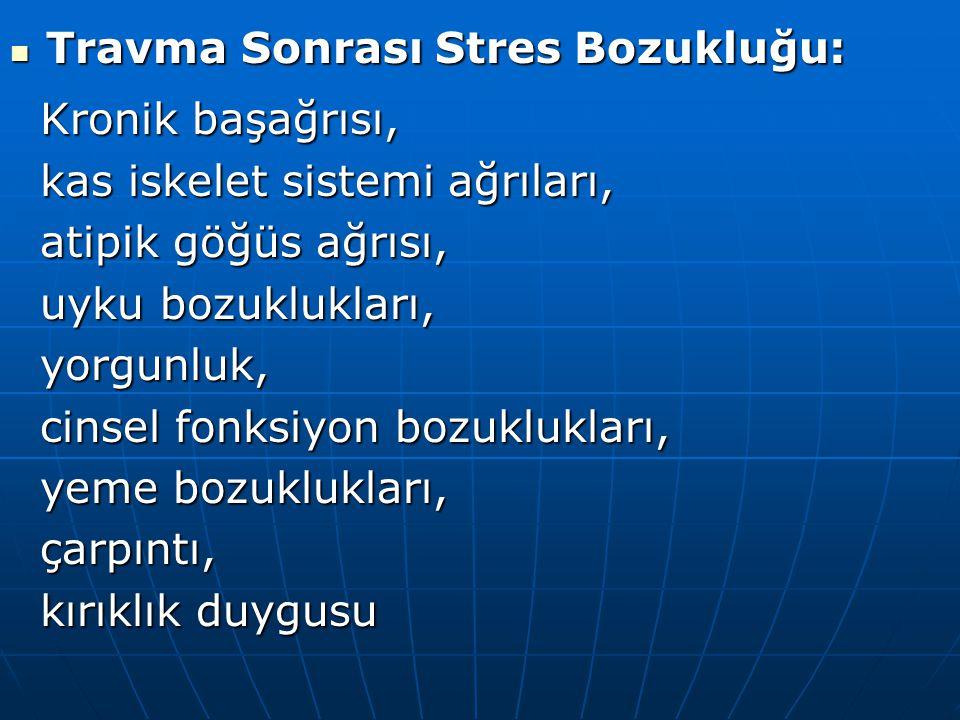 Travma Sonrası Stres Bozukluğu: