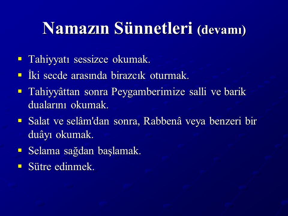 Namazın Sünnetleri (devamı)