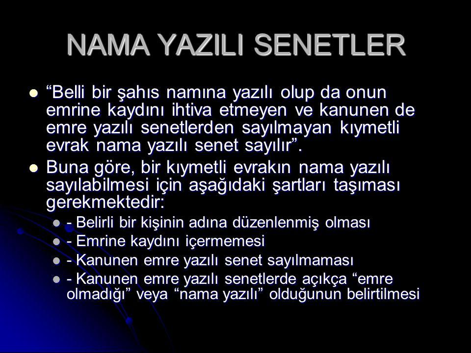 NAMA YAZILI SENETLER