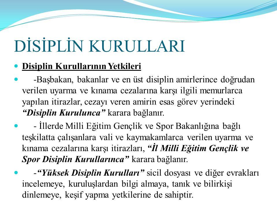 DİSİPLİN KURULLARI Disiplin Kurullarının Yetkileri