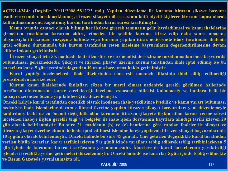 AÇIKLAMA: (Değişik: 20/11/2008-5812/23 md