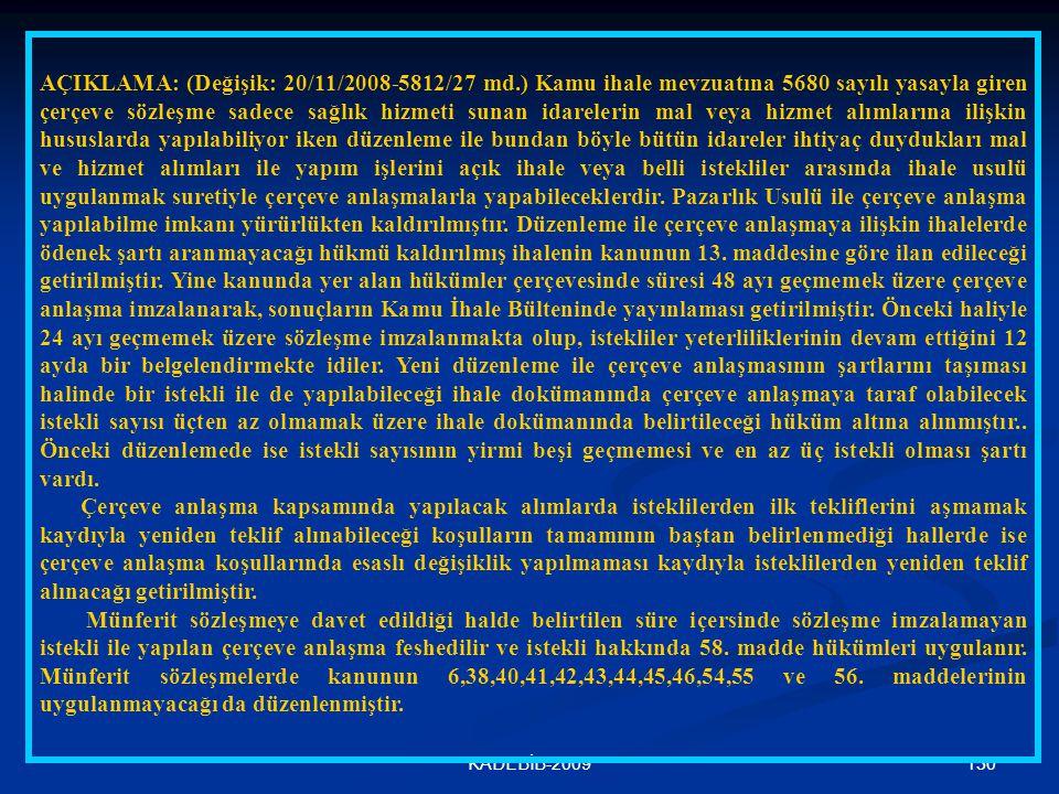 AÇIKLAMA: (Değişik: 20/11/2008-5812/27 md