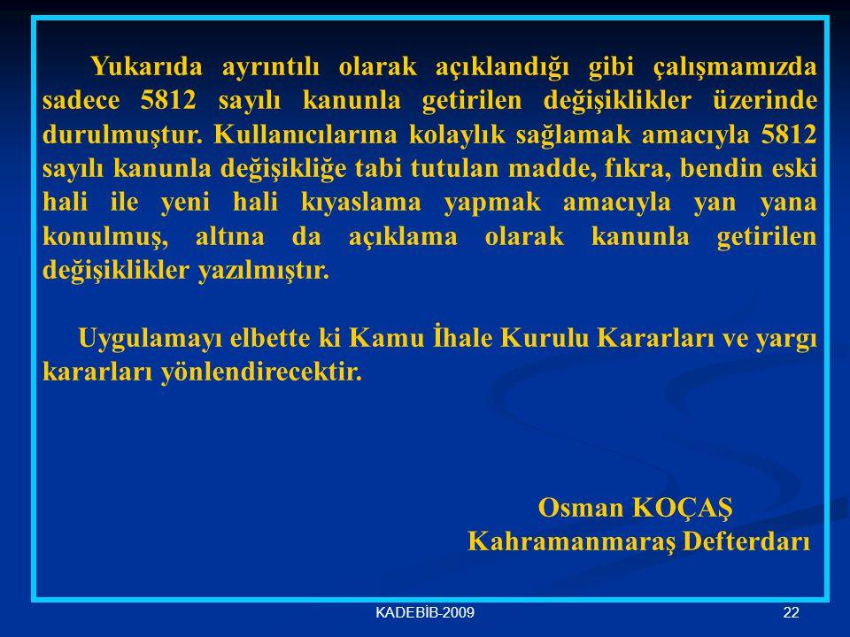 Osman KOÇAŞ Kahramanmaraş Defterdarı