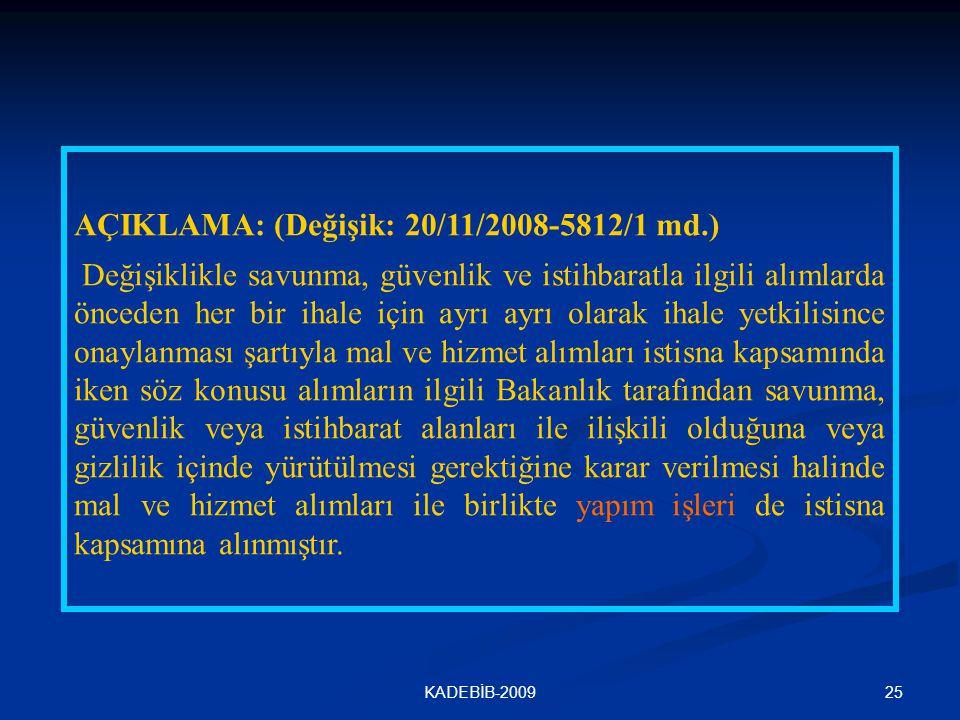 AÇIKLAMA: (Değişik: 20/11/2008-5812/1 md.)
