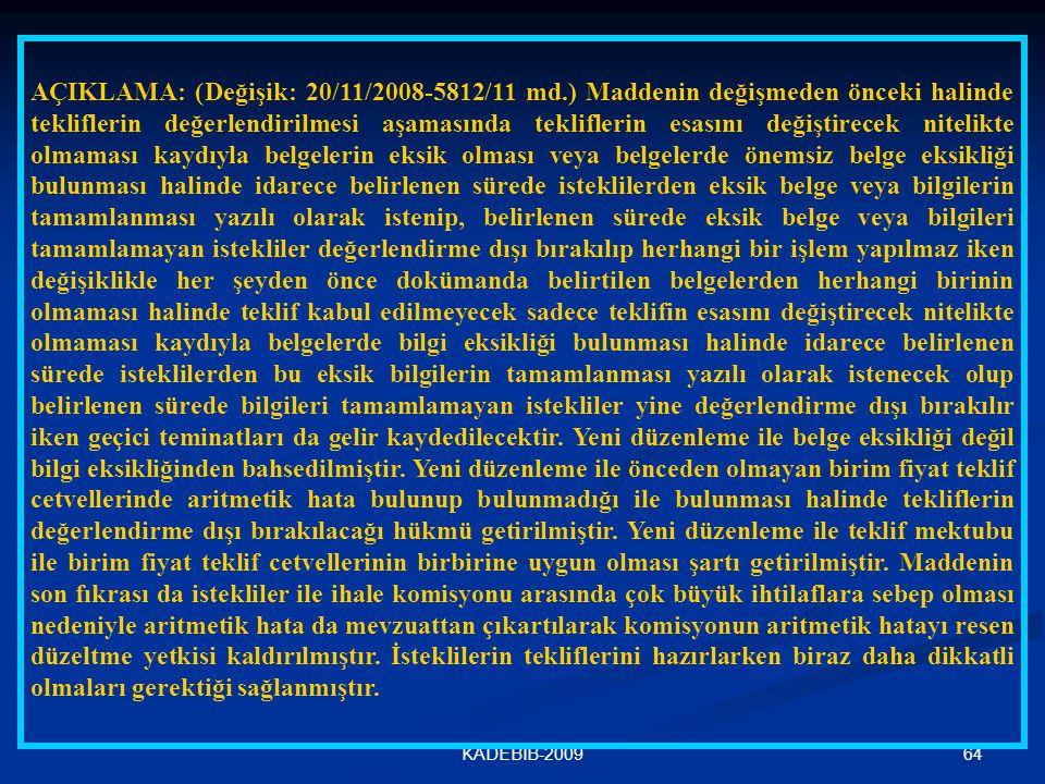 AÇIKLAMA: (Değişik: 20/11/2008-5812/11 md