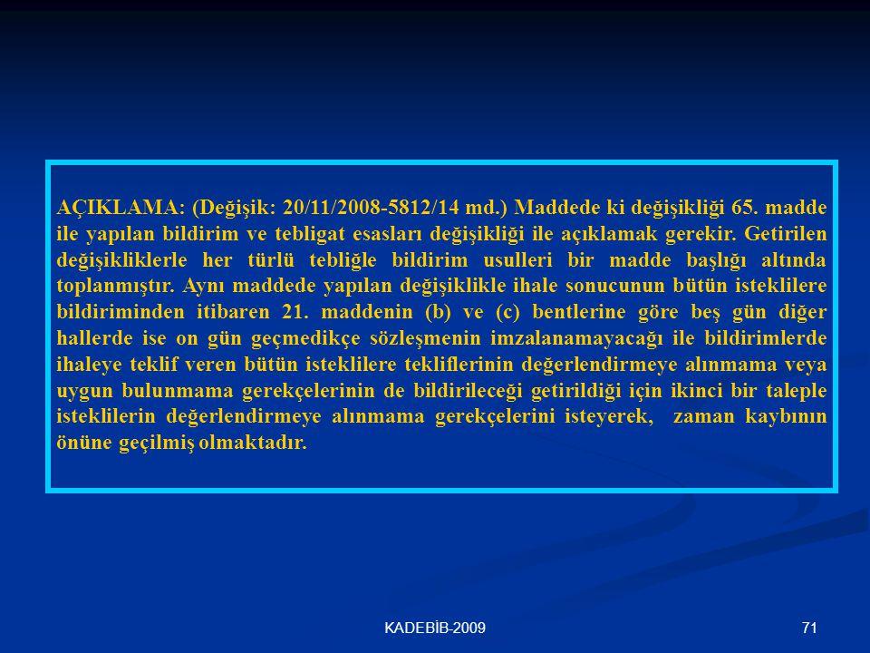 AÇIKLAMA: (Değişik: 20/11/2008-5812/14 md. ) Maddede ki değişikliği 65