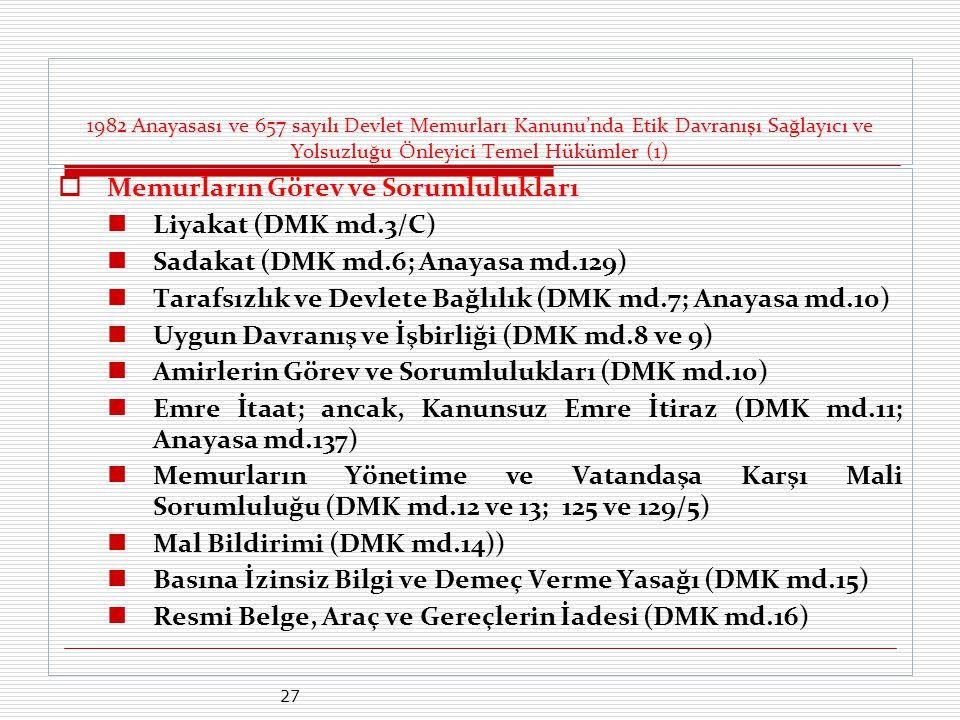 Memurların Görev ve Sorumlulukları Liyakat (DMK md.3/C)