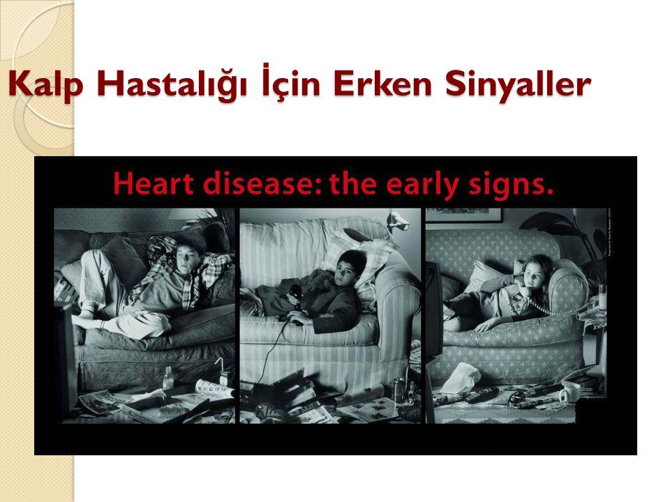 Kalp Hastalığı İçin Erken Sinyaller