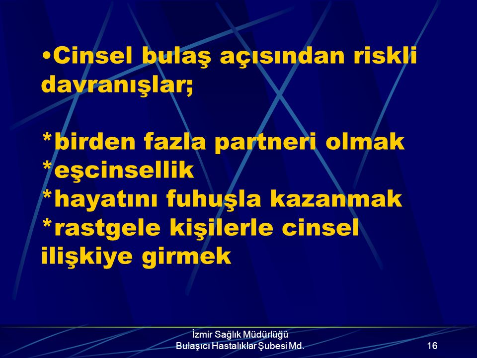 İzmir Sağlık Müdürlüğü Bulaşıcı Hastalıklar Şubesi Md.