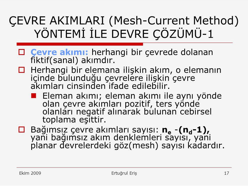 ÇEVRE AKIMLARI (Mesh-Current Method) YÖNTEMİ İLE DEVRE ÇÖZÜMÜ-1