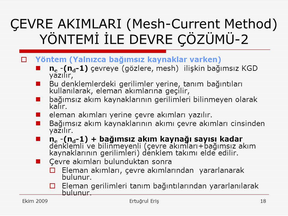 ÇEVRE AKIMLARI (Mesh-Current Method) YÖNTEMİ İLE DEVRE ÇÖZÜMÜ-2